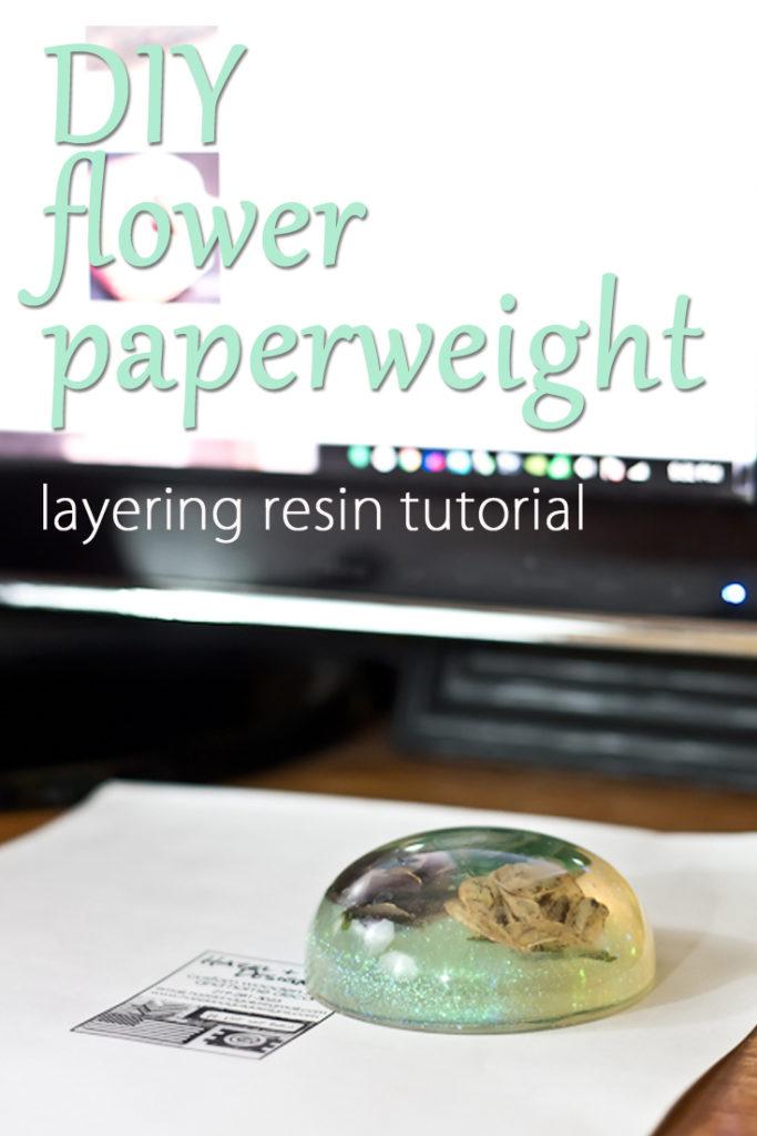 Layering Resin to make paperweight- pinterest image