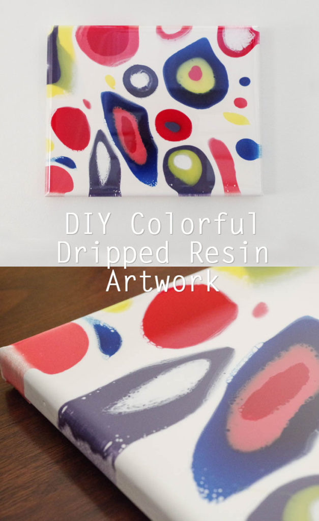 Colorful Dripped Resin Artwork - Finished Pinterest image