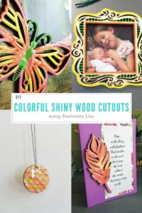 DIY Colorful Shiny Wood Cutouts