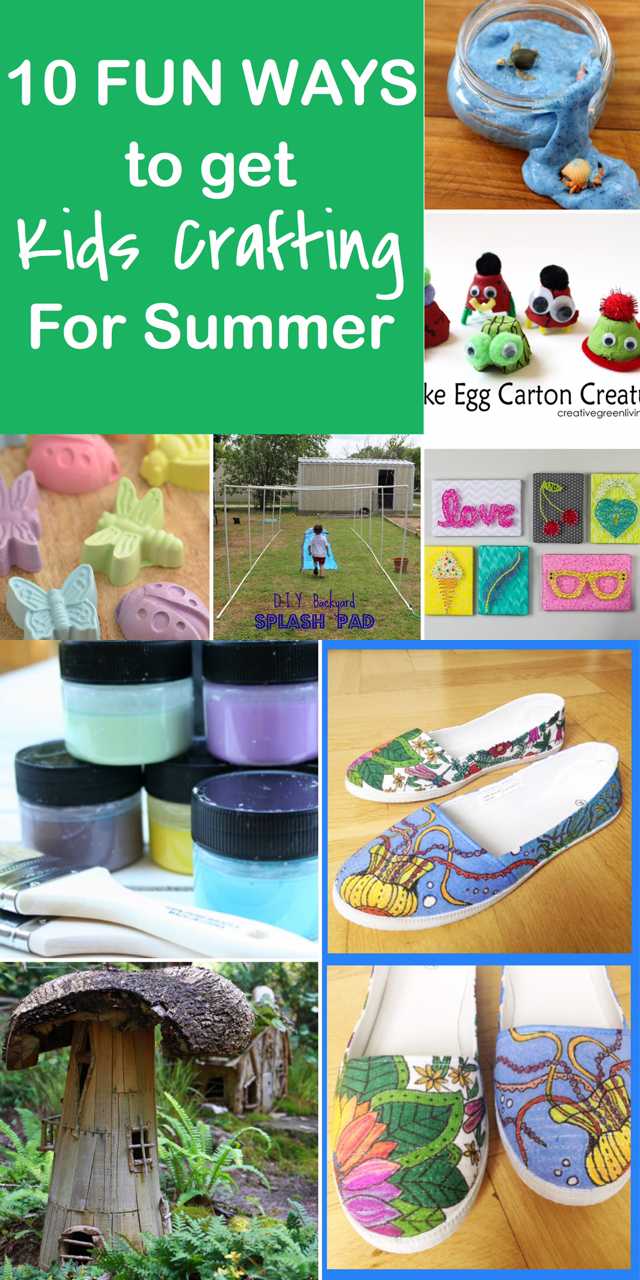 10 Ways to Get the Kids Crafting This Summer!