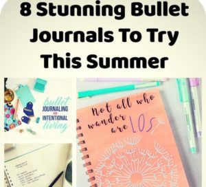 8 Bullet Journal Ideas To Try This Summer