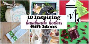 10 Inspiring Handmade Hostess Gift Ideas