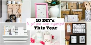 10 DIYs to Help You Get Organized for the New Year