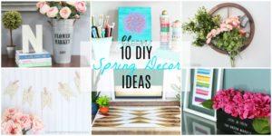 10 DIY Spring Decor Ideas