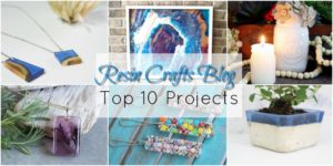 Top 10 Posts for Year 1 of the Resin Crafts Blog