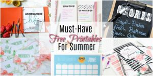 Must-Have Free Printables For Summer