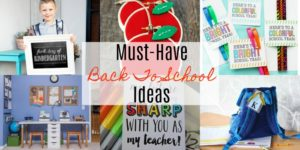Must-Have Back To School Ideas