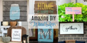 Amazing DIY Wood Signs