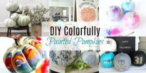 DIY Colorfully Painted Pumpkins