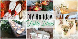 DIY Holiday Table Ideas