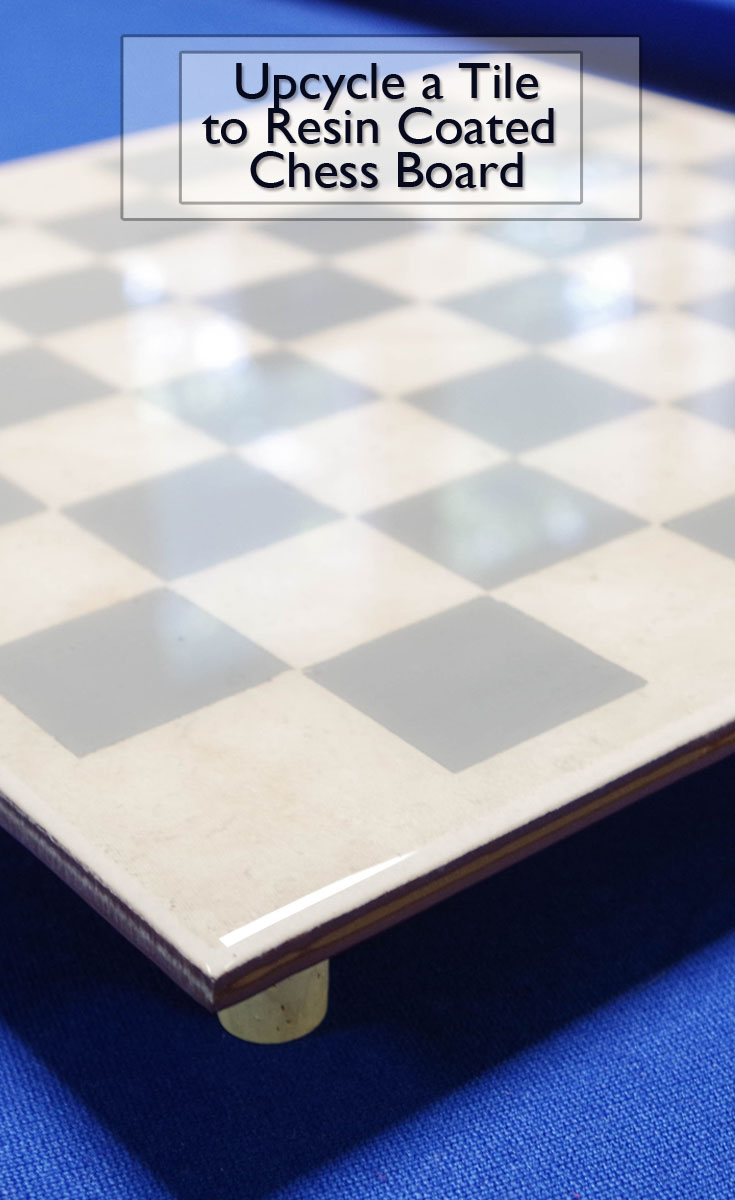 Upcycle a Tile to Resin Coated Chessboard Pinterest Image