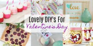 DIY Ways To Show Your Love This Valentine's Day