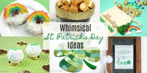 Whimsical St. Patrick's Day Ideas