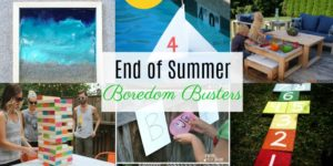 End Of Summer Boredom Busters