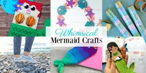 Whimsical Mermaid Crafts
