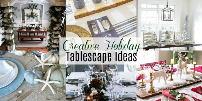Creative Holiday Tablescape Ideas