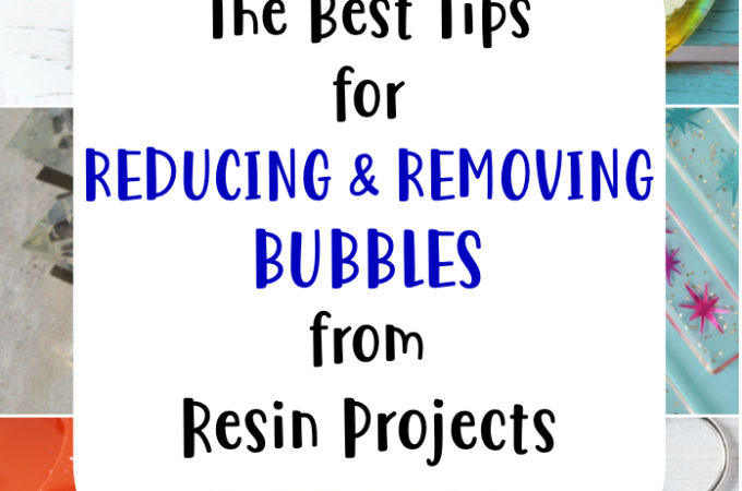 the best tips for reducing bubbles in a resin pour
