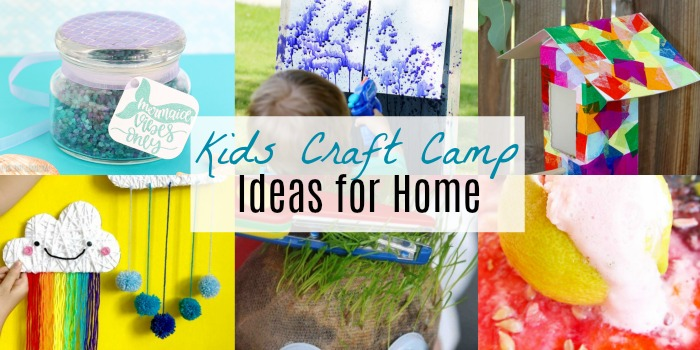 Ideas for Kids Craft Camp At Home