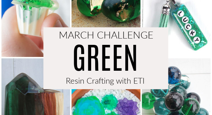 March Resin Crafting Challenge: Are Feeling Lucky?