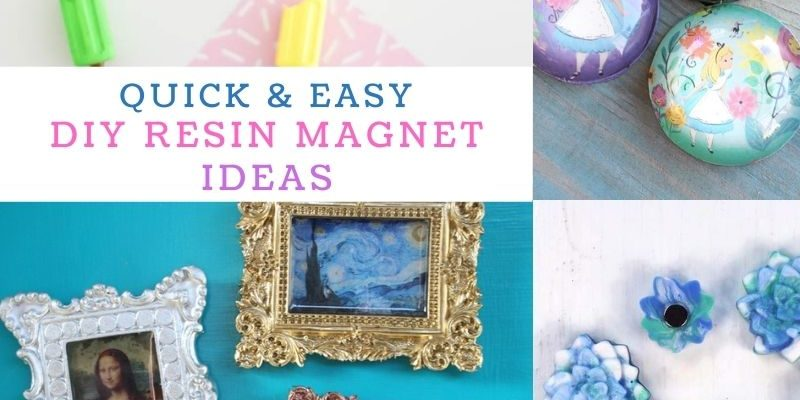 15 Quick and Easy DIY Resin Magnets